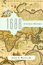 1688 : a global history av John E. Wills