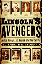 Lincoln's Avengers: Justice, Revenge, and…