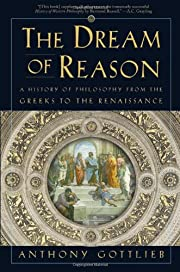 The Dream of Reason: A History of Philosophy…