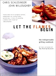 Let the Flames Begin: Tips, Techniques, and…