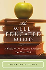 The Well-Educated Mind: A Guide to the…