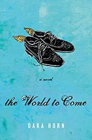 The World to Come av Dara Horn
