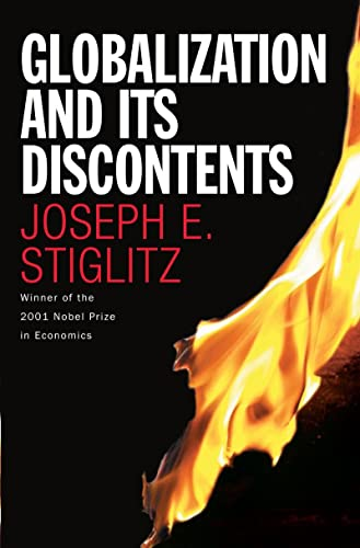 Globalization and Its Discontents, Joseph E. Stiglitz