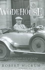 Wodehouse : a life – tekijä: Robert…