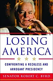 Losing America: Confronting a Reckless and…