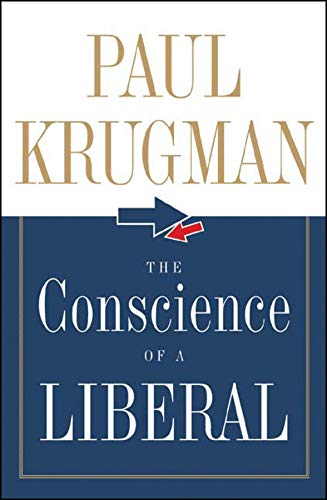 The Conscience of a Liberal, Krugman, Paul