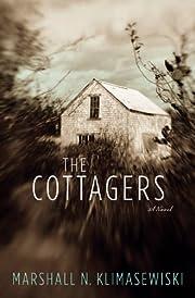 The Cottagers: A Novel af Marshall N.…