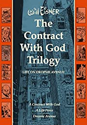 The Contract with God Trilogy: Life on…