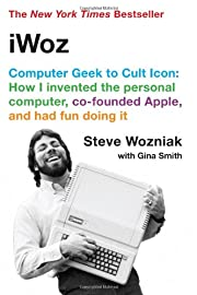 iWoz: Computer Geek to Cult Icon: Getting to…