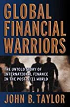 Global Financial Warriors: The Untold Story…