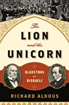 The Lion and the Unicorn: Gladstone vs.…