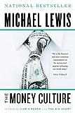 The money culture / Michael Lewis