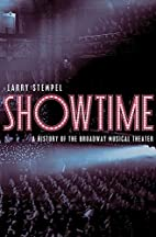Showtime: A History of the Broadway Musical…