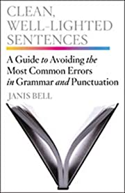 Clean, well-lighted sentences : a guide to…