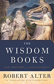The Wisdom Books: Job, Proverbs, and…
