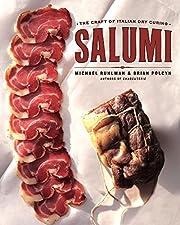 Salumi: The Craft of Italian Dry Curing de…