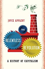 The Relentless Revolution: A History of…