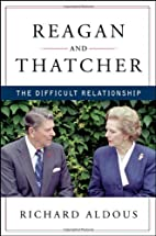 Reagan and Thatcher: The Difficult…