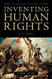 Inventing Human Rights: A History de Lynn…