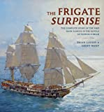 The frigate Surprise : the complete story of the ship made famous in the novels of Patrick O'Brian / Brian Lavery & Geoff Hunt