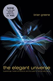 The Elegant Universe: Superstrings, Hidden…