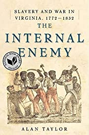 The Internal Enemy: Slavery and War in…