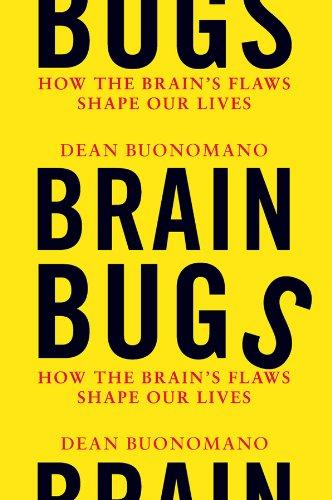 Brain Bugs, by Buonomano, D.