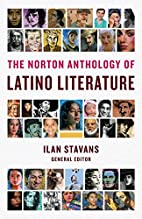 The Norton Anthology of Latino Literature by…