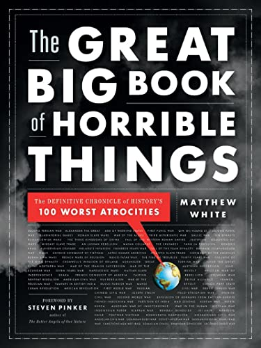 The Great Big Book of Horrible Things, by White, M.