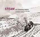 Steam: An Enduring Legacy: The Railroad…