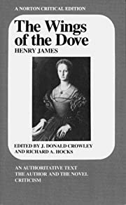 The wings of the dove por Henry James