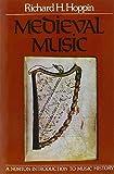 Medieval music / Richard H. Hoppin