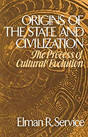 Origins of the State and Civilization: The…