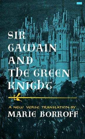 Sir Gawain and the Green Knight (A New Verse Translation), Marie Borroff