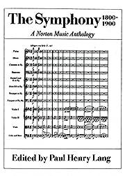 The Symphony 1800-1900: A Norton Music…