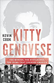 Kitty Genovese : the murder, the bystanders,…