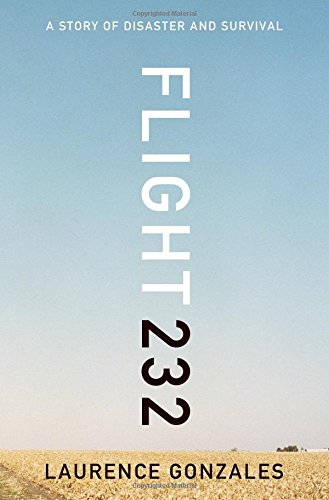 Flight 222: A Story of Disaster and Survival by Laurence Gonzalez