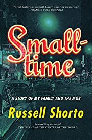 Smalltime: A Story of My Family and the Mob…