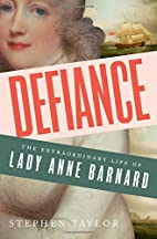 Defiance: The Extraordinary Life of Lady…