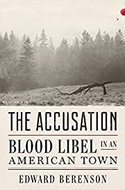 The Accusation: Blood Libel in an American…