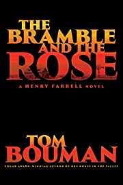 The Bramble and the Rose: A Henry Farrell…