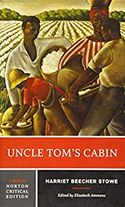 Uncle Tom's Cabin (Third Edition) (Norton…