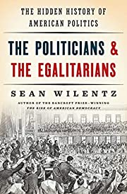 The Politicians and the Egalitarians: The…