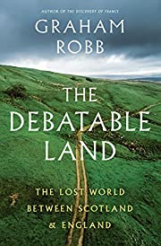 The Debatable Land: The Lost World Between…