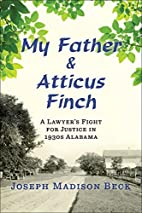 My Father and Atticus Finch: A Lawyer's…