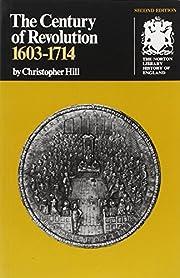 The Century of Revolution: 1603-1714 (Second…