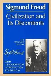 Civilization and its discontents por Sigmund…