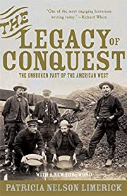 The Legacy of Conquest: The Unbroken Past of…