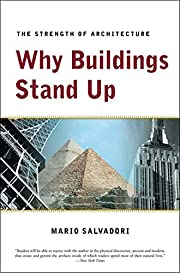 Why Buildings Stand Up: The Strength of…