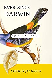Ever Since Darwin: Reflections in Natural…